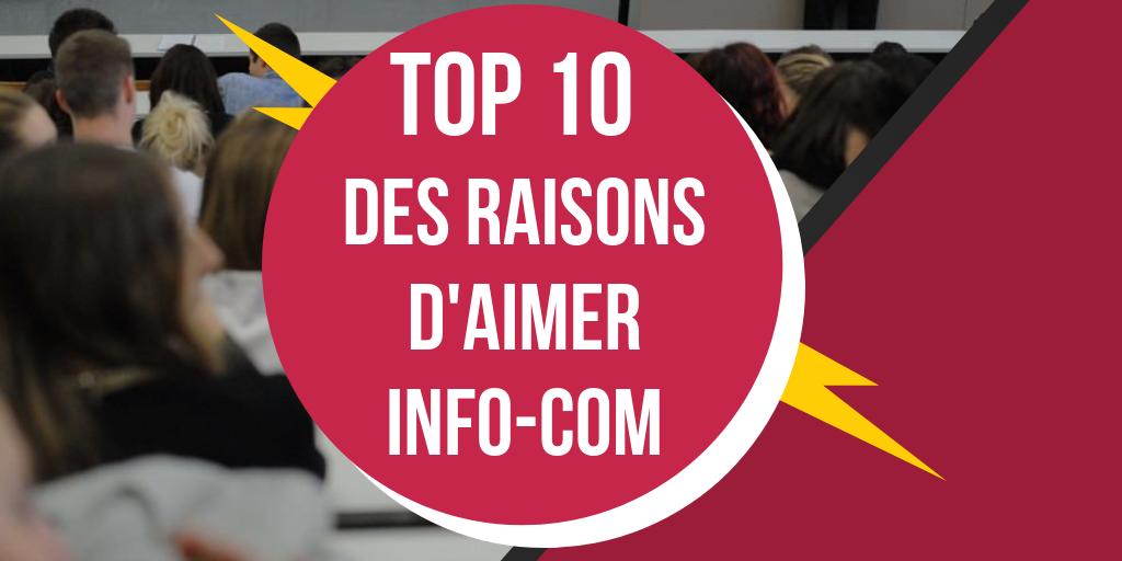 [TOP#10] des raisons d'aimer Info-Com