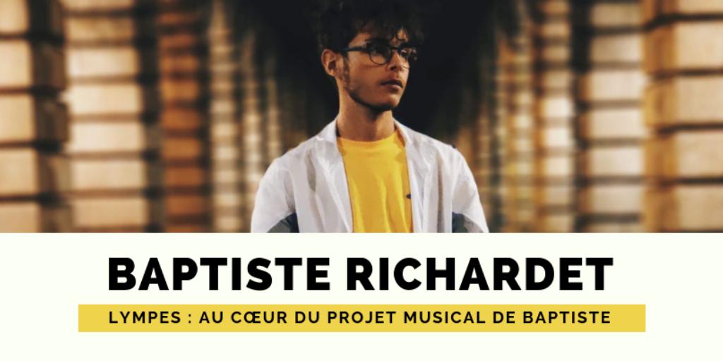 Lympes : au cœur du projet musical de Baptiste