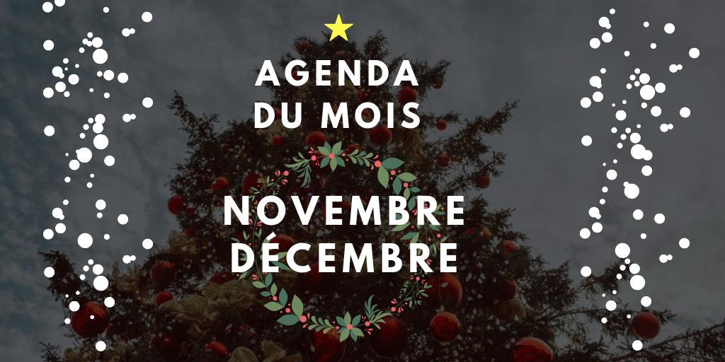 Agenda du mois – Novembre/Décembre