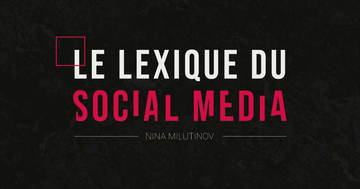 Le lexique Social Media