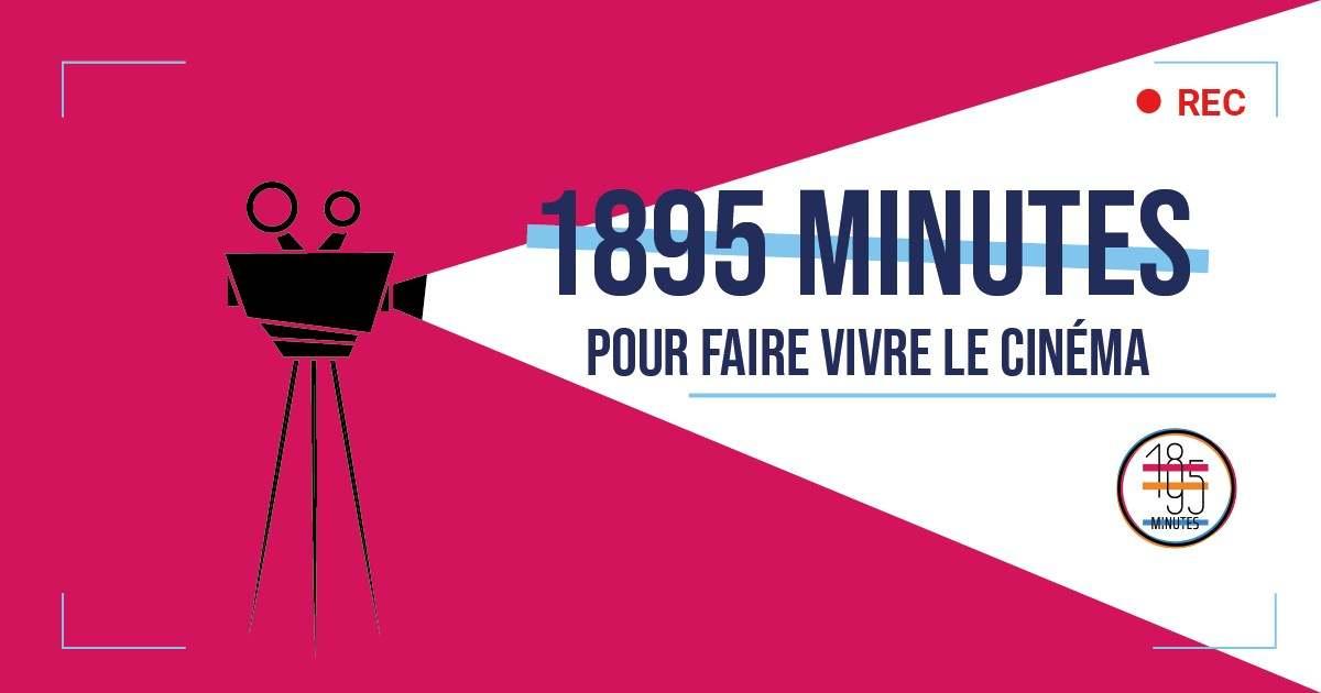 1895 minutes pour faire vivre le cinéma