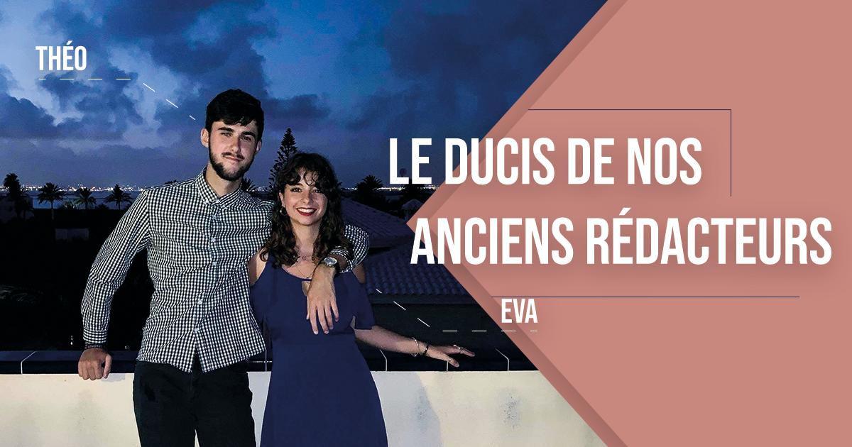 Eva et Théo : le DUCIS de nos anciens rédacteurs
